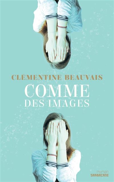 Comme des images | Beauvais, Clémentine