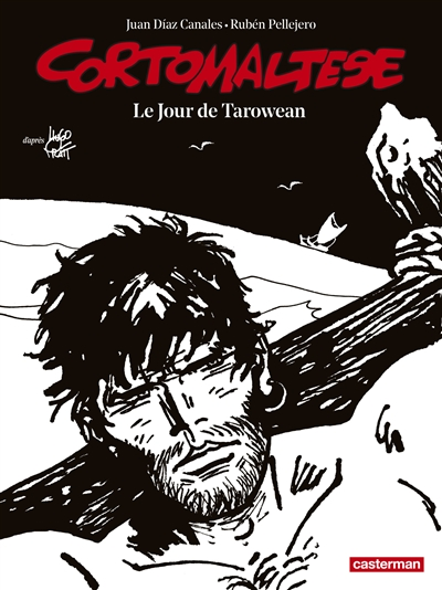 Corto Maltese. Vol. 15. Le jour de Tarowean