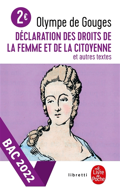 Déclaration des droits de la femme et de la citoyenne : et autres textes
