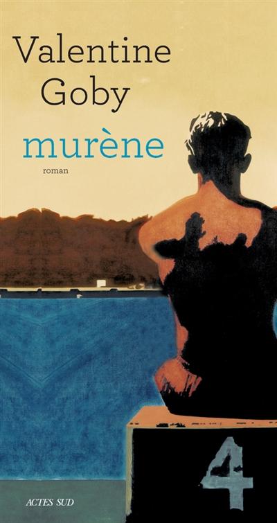 Murène : roman | Goby, Valentine. Auteur
