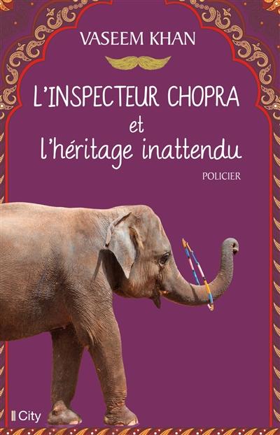 L'inspecteur Chopra et l'héritage inattendu | Khan, Vaseem (1973-....). Auteur