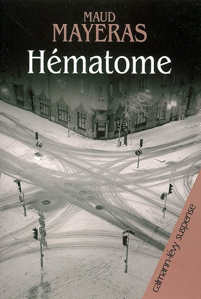 Hématome / Maud Mayeras | Mayeras, Maud. Auteur