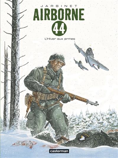 Airborne 44. Vol. 6. L'hiver aux armes