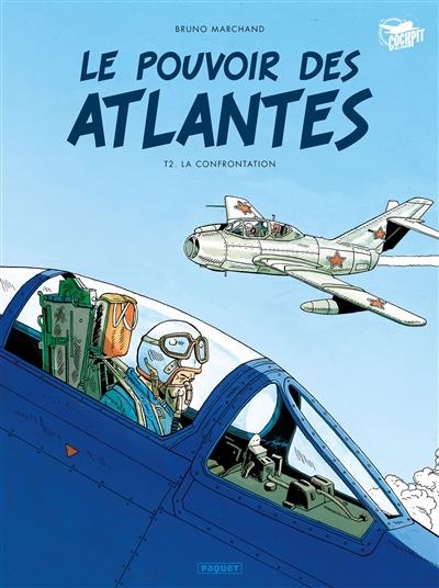 Le pouvoir des Atlantes. Vol. 2. La confrontation