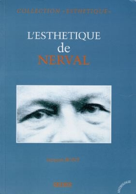 L'esthétique de Nerval / Jacques Bony | Bony, Jacques (1932-2015). Auteur