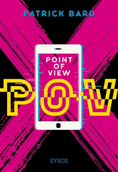 POV : point of view | Bard, Patrick. Auteur