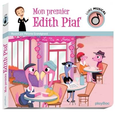 Mon premier Edith Piaf
