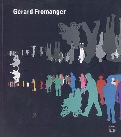 Gérard Fromanger : rétrospective 1962-2005 / Bernard CEYSSON | Ceysson, Bernard (1939-....)