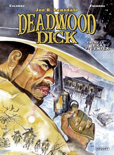 Deadwood Dick. Vol. 2. Entre le Texas et l'enfer
