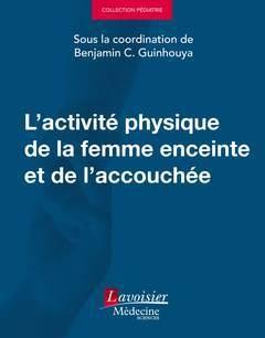 L'activité physique de la femme enceinte et de l'accouchée