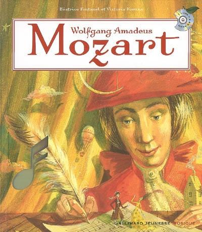 Wolfgang Amadeus Mozart | Fontanel, Béatrice (1957-....). Auteur