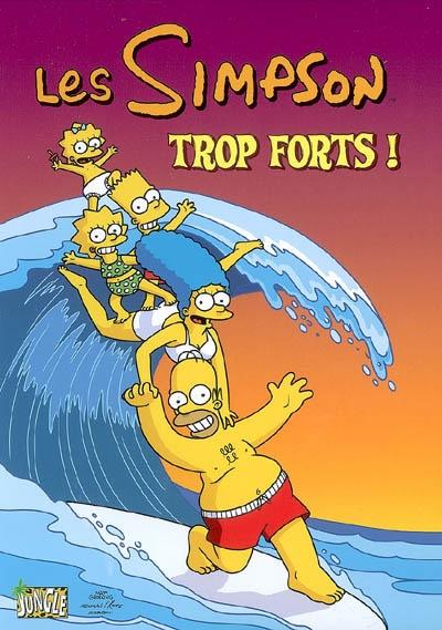 Trop forts !. 6 / Matt Groening   Groening, Matt (1954-....). Auteur
