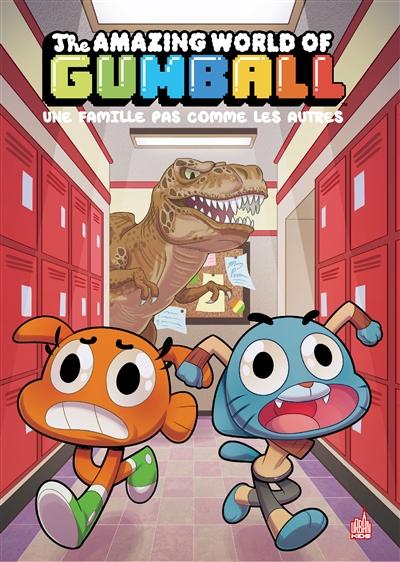 The amazing world of Gumball. Vol. 7. Une famille pas comme les autres