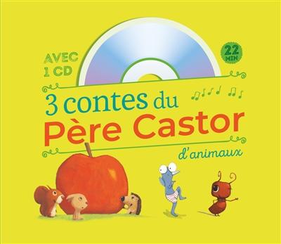 3 contes du Père Castor : d'animaux / Zemanel   Zemanel (1969-....). Auteur