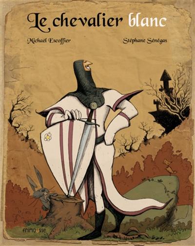 Le chevalier blanc |