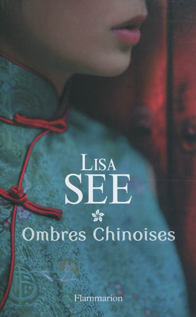Ombres chinoises. 2 / Lisa See | See, Lisa. Auteur