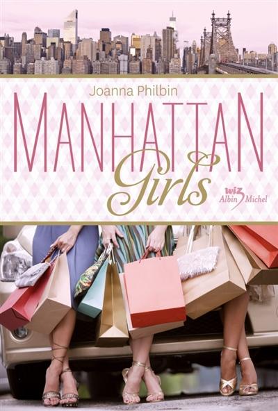Manhattan girls | Philbin, Joanna. Auteur