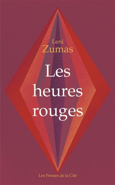 heures rouges (Les) | Zumas, Leni. Auteur