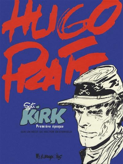 Sgt Kirk. Première époque
