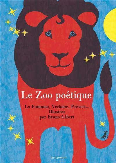 Le  zoo poétique : 30 poèmes sur les animaux |