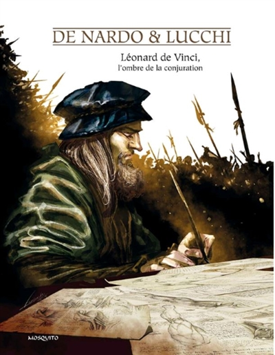 Léonard de Vinci, l'ombre de la conjuration   De Nardo, Giuseppe. Scénariste