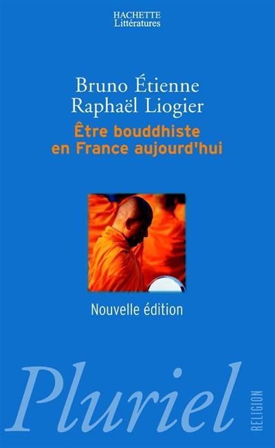 Être bouddhiste en France aujourd'hui | Bruno Étienne (1937-2009). Auteur