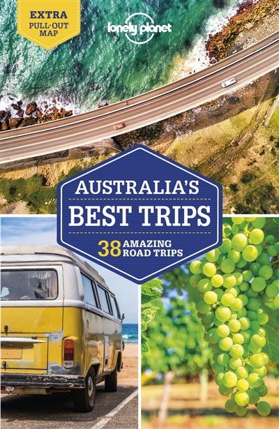 Australia's best trips : 38 amazing road trips