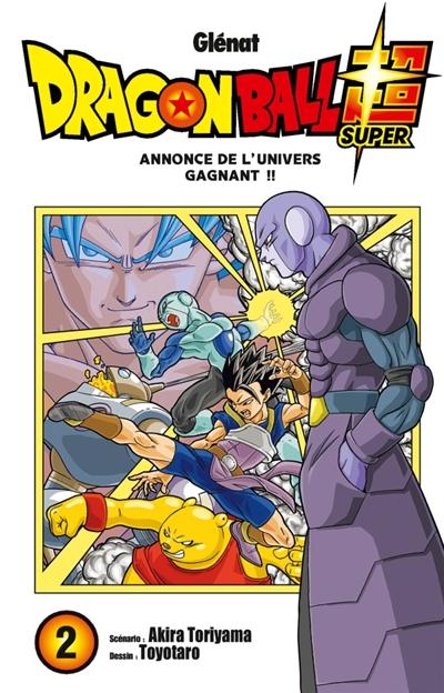 Dragon ball super. 2 : Annonce de l'Univers gagnant !! = Dragonball super | Toriyama, Akira (1955-....). Auteur