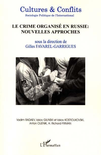 Cultures & conflits, n° 42. Le crime organisé en Russie : nouvelles approches