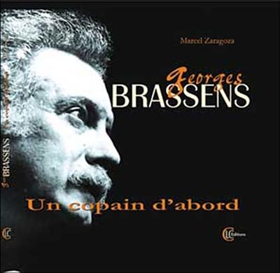 Georges Brassens : un copain d'abord