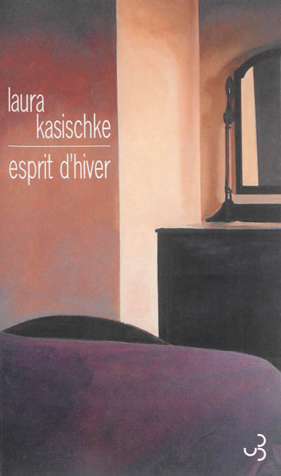Esprit d'hiver   Kasischke, Laura. Auteur