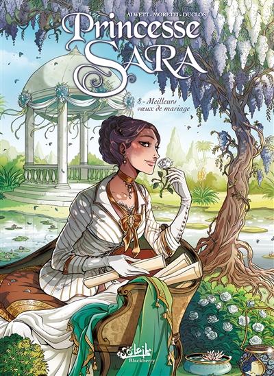 Princesse Sara. 8, Meilleurs voeux de mariage | Audrey Alwett, Auteur