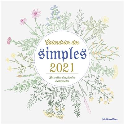 Calendrier des simples 2021 : les vertus des plantes médicinales