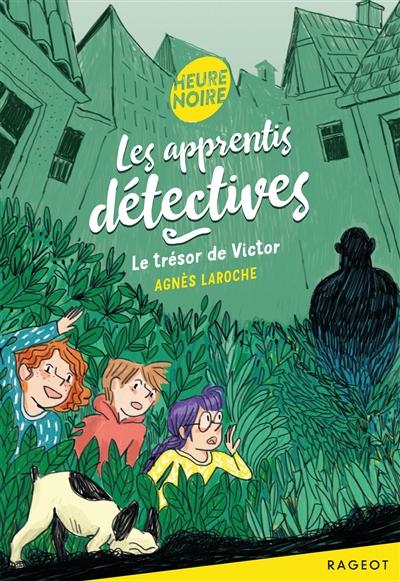 Le trésor de Victor   Agnès Laroche (1965-....). Auteur