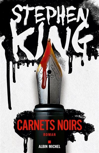 Carnets noirs / Stephen King | King, Stephen. Auteur