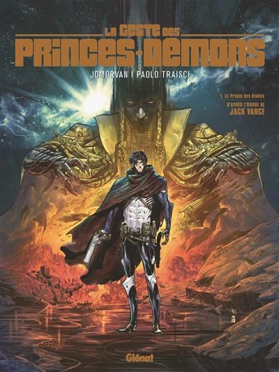 La geste des princes-démons. Vol. 1. Le prince des étoiles