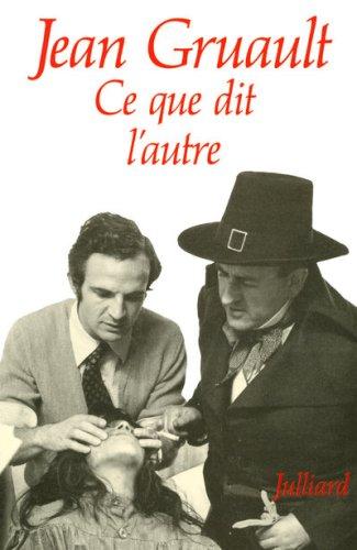 Ce que dit l'autre | Jean Gruault (1924-2015). Auteur