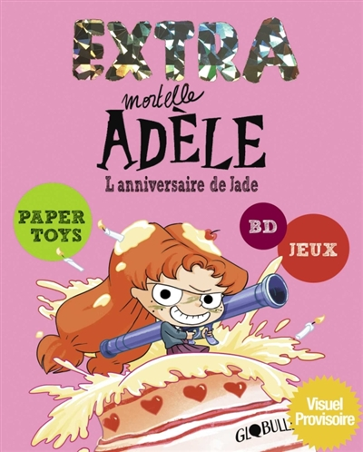 Extra mortelle Adèle. Vol. 2. L'anniversaire de Jade