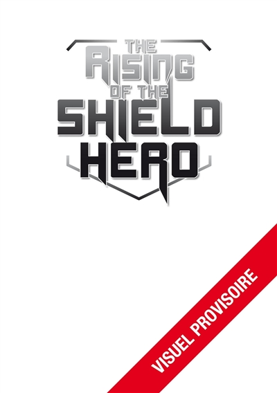 The rising of the shield hero. Vol. 16