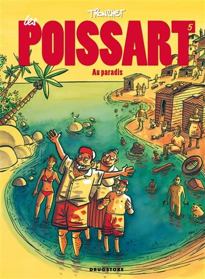 Les Poissart. Vol. 5. Au paradis