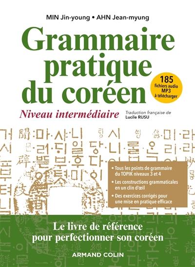 Grammaire pratique du coréen : niveau intermédiaire