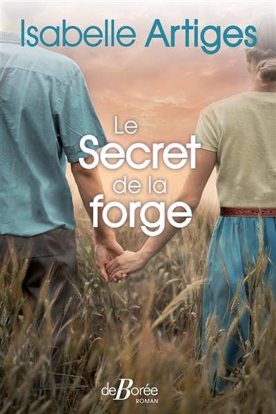 Le Secret de la forge | Artiges, Isabelle. Auteur