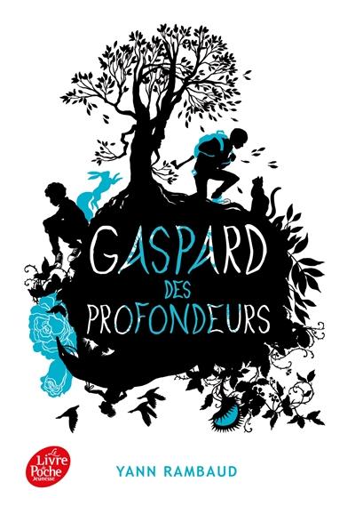 Gaspard des profondeurs | Rambaud, Yann. Auteur