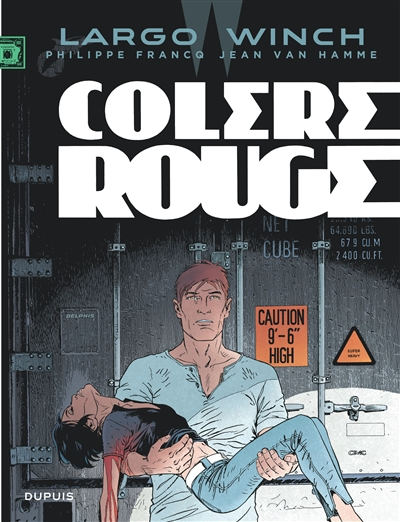 Largo Winch. 18, Colère rouge / dessin Philippe Francq   Francq, Philippe. Illustrateur