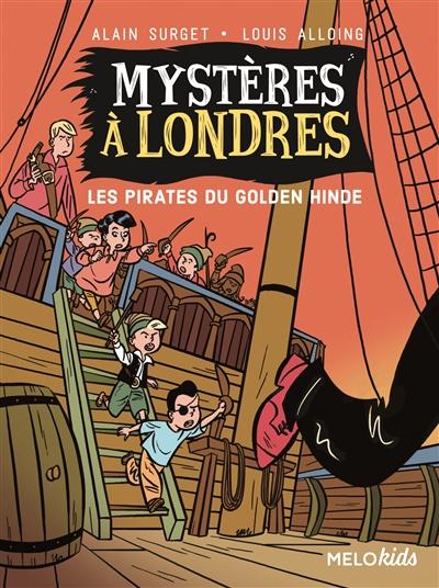 Mystères à londres. vol. 2. les pirates du golden hinde