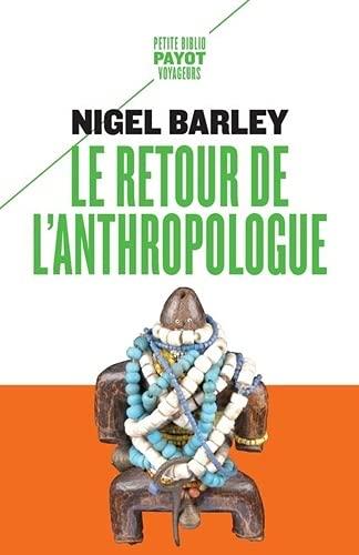 Le retour de l'anthropologue