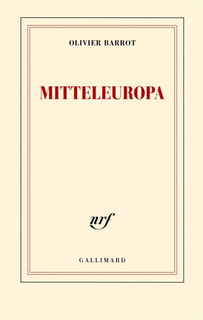 Mitteleuropa / Olivier Barrot | Olivier Barrot