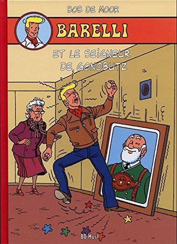 Barelli. Vol. 7. Barelli et le seigneur de Gonobutz