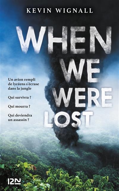 When we were lost : jungle