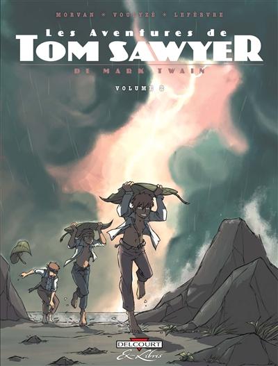 Les aventures de Tom Sawyer. Volume 2 / de Mark Twain | Twain, Mark (1835-1910). Auteur